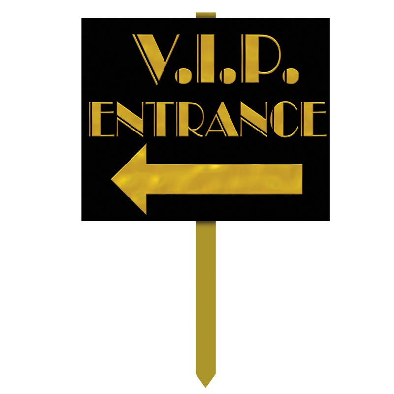 VIP Entrance Yard Sign for the 2015 Costume season.