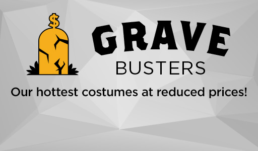 Grave Busters. Our hottest costumes at reduced prices!