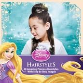 Disney Princess Step By Step Hairstyles Book